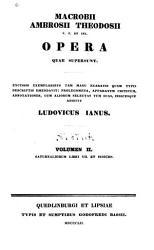 Macrobii Ambrosii Theodosii Opera Quae Supersunt Saturnaliorum Libri Vii Et Indices Book PDF
