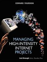 Managing High intensity Internet Projects PDF