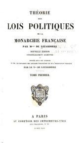Théorie des lois politiques de la monarchie française: Volume1
