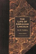 The Life of Abraham Lincoln Volumes 3 & 4