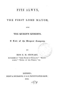 Fitz Alwyn  the first lord mayor  and the queen s knights Book