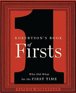 Robertson s Book of Firsts