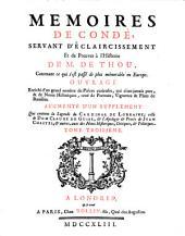 Memoires de Condé: servant d'éclaircissement et de preuves à l'histoire de M. de Thou, contenant ce qui s'est passé de plus mémorable en Europe ... augmenté d'un Supplement, Volume3
