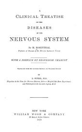 A Clinical Treatise on the Diseases of the Nervous System: Volume 1