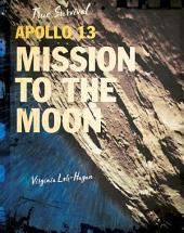 Apollo 13: Mission to the Moon