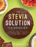 The Stevia Solution Cookbook PDF