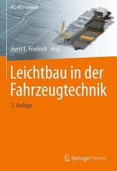 Leichtbau in der Fahrzeugtechnik: Ausgabe 2