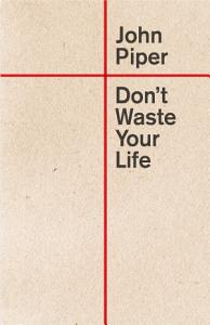 Don t Waste Your Life  Redesign  Book