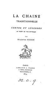 La chaine traditionelle: contes et légendes au point de vue mythique