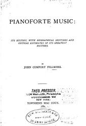Pianoforte Music: Its History