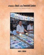 A Portrait of Brazil in the Twentieth Century PDF
