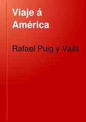 Viaje á América: Estados Unidos, Exposición Universal de Chicago, México, Cuba y Puerto Rico