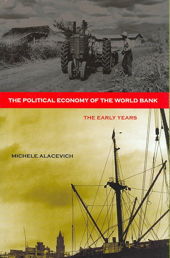 The Political Economy of the World Bank