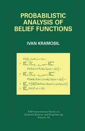 Probabilistic Analysis of Belief Functions