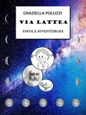 VIA LATTEA