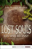 Lost Souls   Das Spiel beginnt PDF