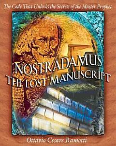 Nostradamus  The Lost Manuscript PDF