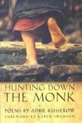 Hunting Down The Monk Book PDF