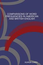 Comparisons of Word Frequencies in American and British English