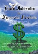 Divine Intervention to Financial Freedom