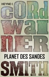 Planet des Sandes: Erzählung
