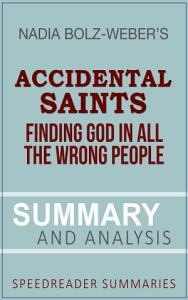 Summary of Accidental Saints by Nadia Bolz-Weber
