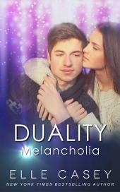 Duality: Book 1 (Melancholia)