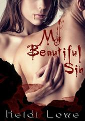 My Beautiful Sin (Beautiful Sin Saga, Book 1)