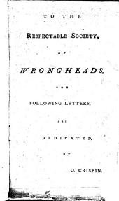 Curse ye Meroz, letters [between W. Graham and T. Knight] written on occasion of the opposition to a late bill for liberty of conscience. To which is added, a letter from a cobler, to a collier of high renown [T. Knight].