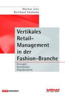 Vertikales Retail Management in der Fashion Branche PDF