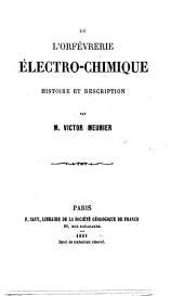 De I Orfévrerie électro-chimique, histoire et description