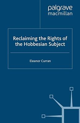Reclaiming the Rights of the Hobbesian Subject PDF