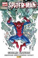 Marvel NOW  Spider Man 6   Goblin Nation PDF