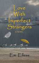 Download Love with Imperfect Strangers Book