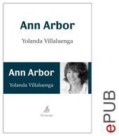 Ann Arbor: Novela psicológica