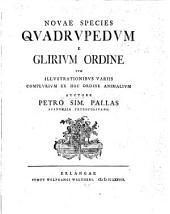 Novæ species Quadrupedum e Glirium ordine, cum illustrationibus variis complurium ex hoc ordine animalium