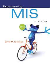 Experiencing MIS: Edition 5