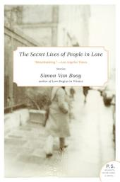 Where They Hide Is a Mystery: A short story from The Secret Lives of People in Love