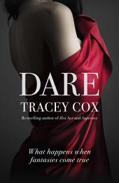 Dare: What Happens When Fantasies Come True