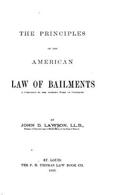 The Principles of the American Law of Bailments PDF