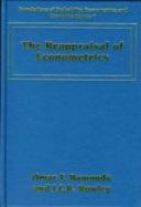 The Reappraisal of Econometrics