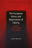 The European Union and Deprivation of Liberty PDF