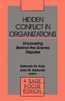 Hidden Conflict In Organizations