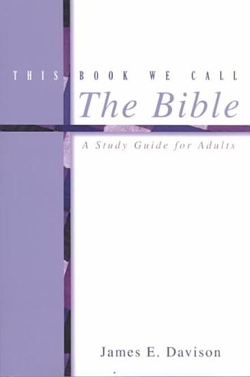 This Book We Call the Bible PDF