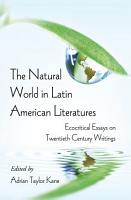 The Natural World in Latin American Literatures PDF