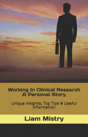 Working In Clinical Research - A Personal Story