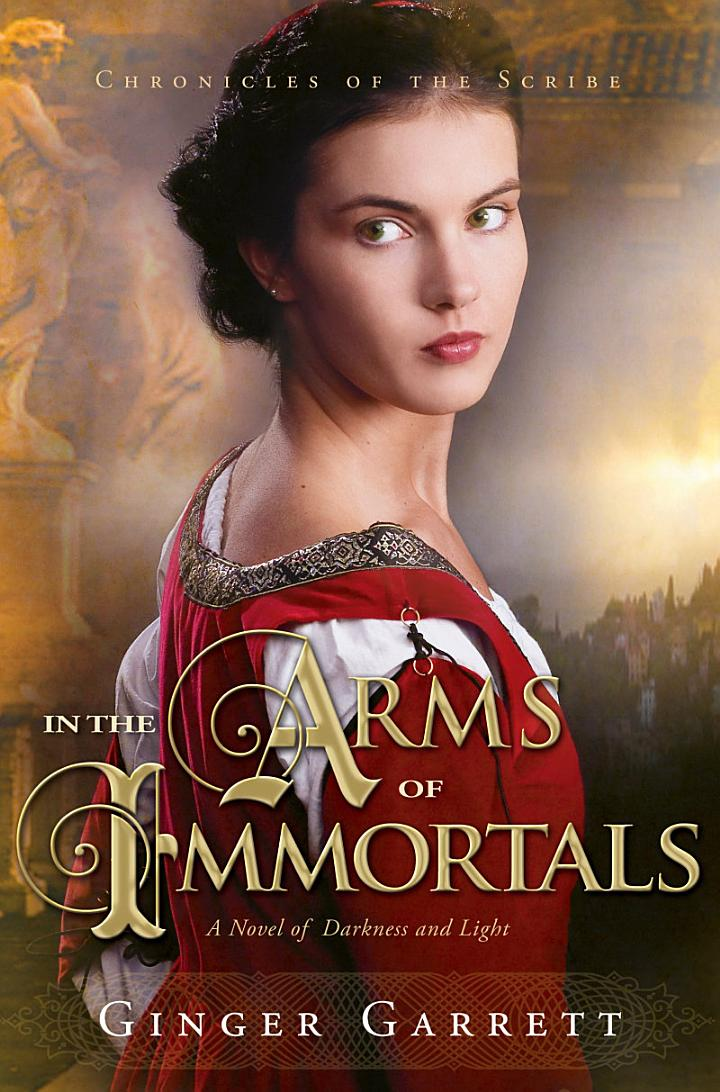 In the Arms of Immortals