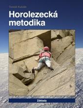 Horolezecká metodika - 1. díl - Základy