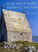 Churches in Early Medieval Ireland PDF