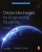 Orbital Mechanics for Engineering Students: Edition 3